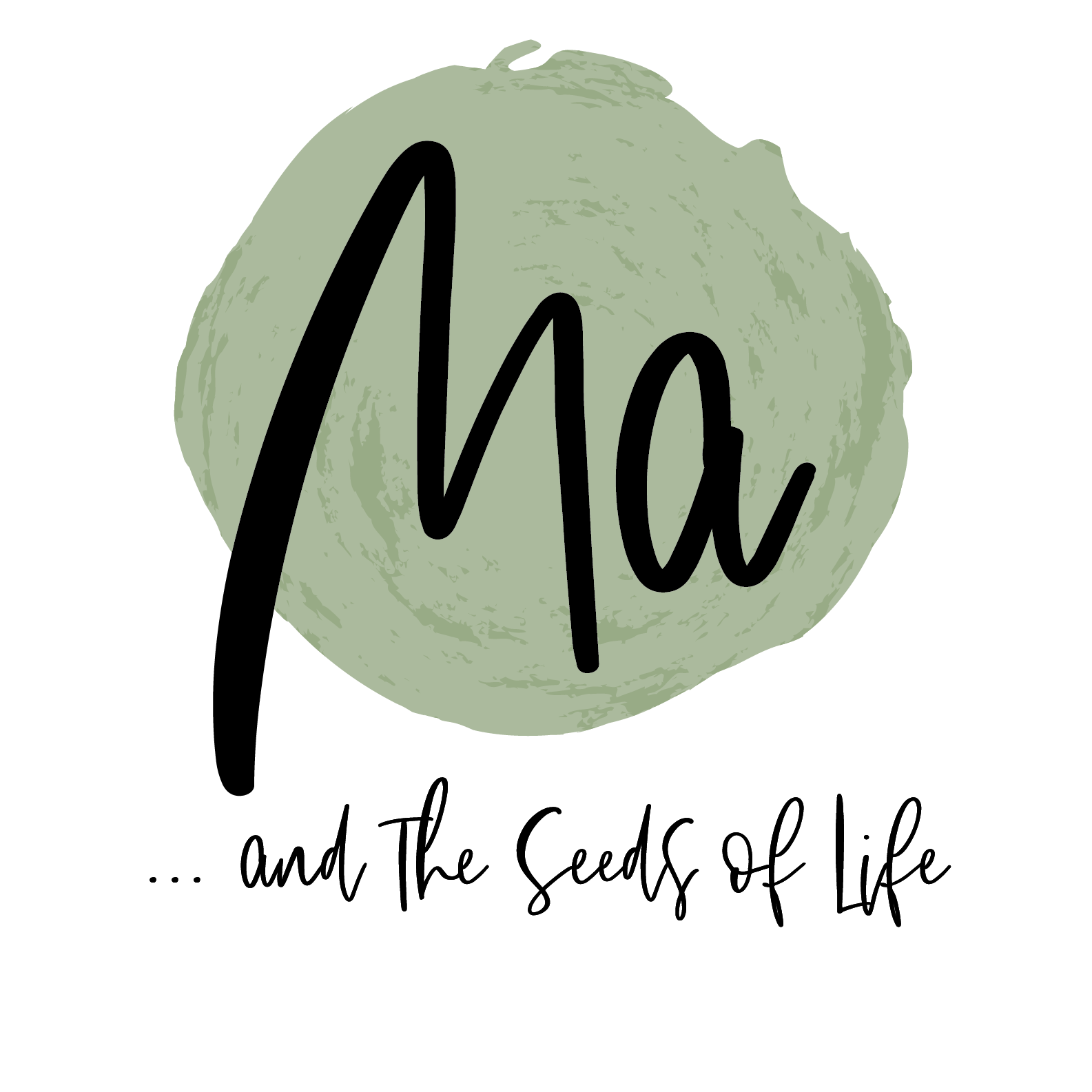 MA. and The Seeds of Life
